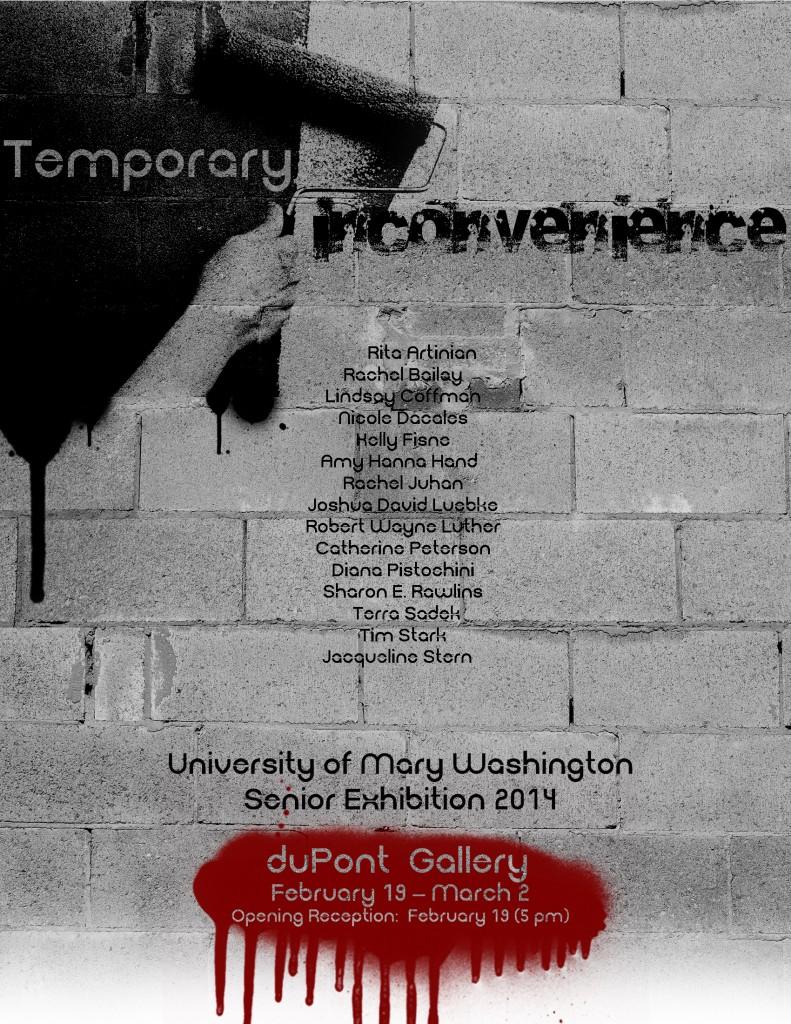 Temporary Inconvenience, Feb 19-March 2, 2014